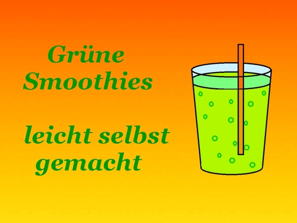 Grüne Smoothies leicht selbst gemacht Rezept Vital for your life vegan food blog vitalforyourlife.com