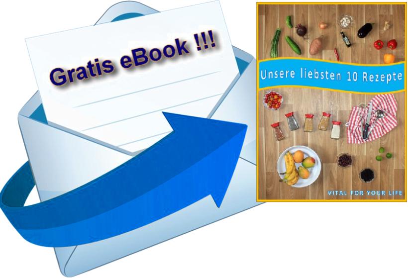 unsere-liebsten-10-rezepte-gratis-ebook-von-vital-for-your-life