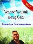 Vegane Welt mit wenig Geld von Christian Poertzel